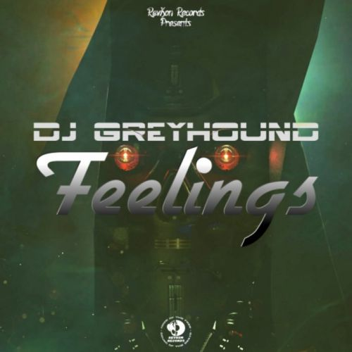 Dj Greyhound - Feelings (Original Mix) [2021]