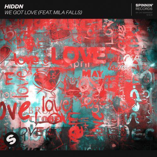Hiddn - We Got Love (feat. Mila Falls) (Extended Mix); Isaac Palmer & Tony Junior - Inception (Extended Mix); Lndn & Control Room - Get Away (Tonight) (Extended Mix); Terri-Anne feat. Jess Kidd - Losing My Mind (Club Mix) [2021]