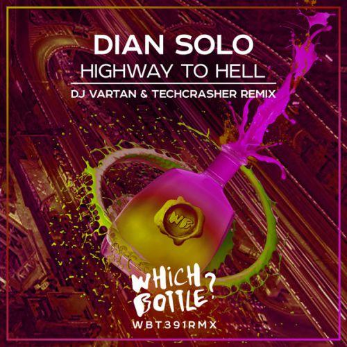 Dian Solo - Highway To Hell (DJ Vartan & Techcrasher Remix) [2021]