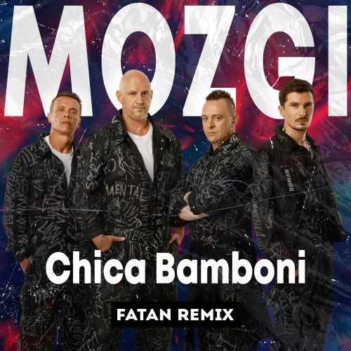 Mozgi - Chica Bamboni (Fatan Remix) [2021]
