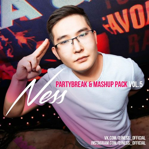 Ness - Partybreak & Mashup Pack Vol. 5 [2021]