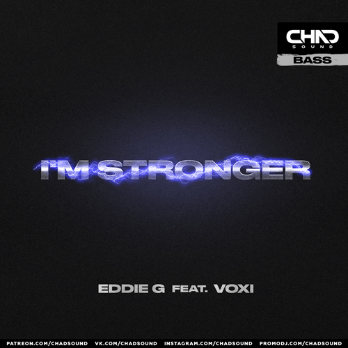 Eddie G feat. Voxi - I'm Stronger (Radio; Dub; Extended Mix's) [2021]