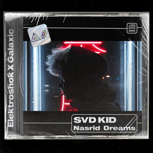 Svd Kid - Nasrid Dreams (Original Mix) [2021]