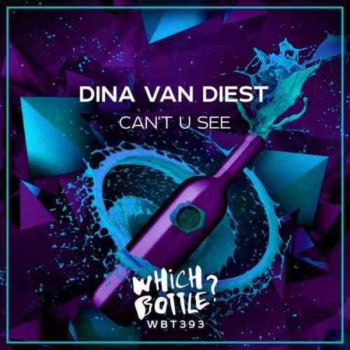 Dina Van Diest - Can't U See (Radio Edit; Extended Mix) [2021]