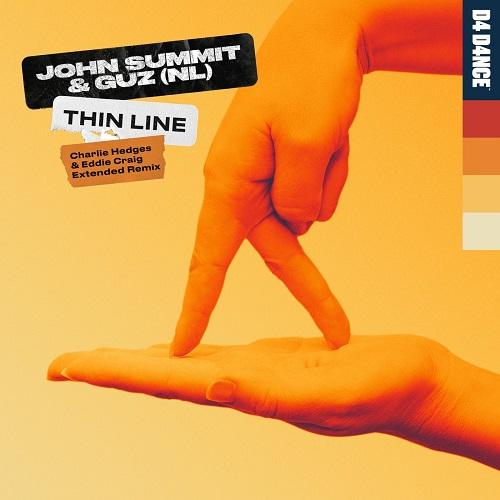 John Summit & Guz - Thin Line (Charlie Hedges & Eddie Craig Extended Remix) [2021]