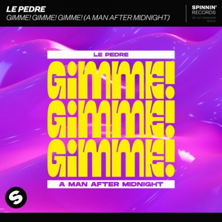 Le Pedre - Gimme! Gimme! Gimme! (A Man After Midnight) (Extended Mix) [2021]