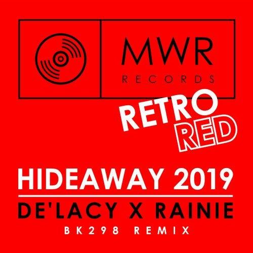De'Lacy & Rainie - Hideaway (BK298 Extended Remix) [2019]