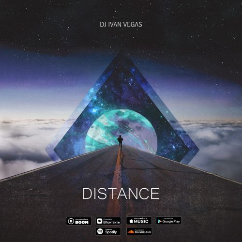 Dj Ivan Vegas - Distance (Original Mix) [2021]