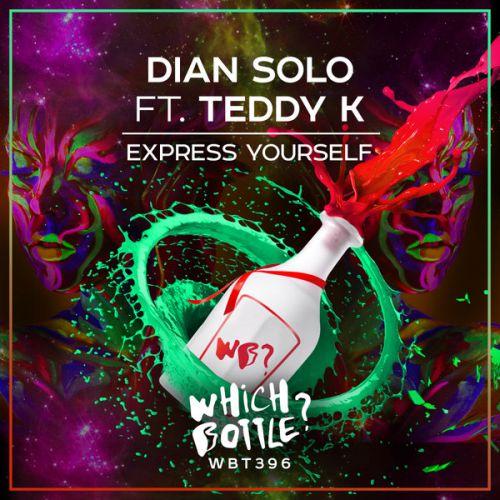 Dian Solo feat. Teddy K - Express Yourself (Radio Edit; Original Mix) [2021]