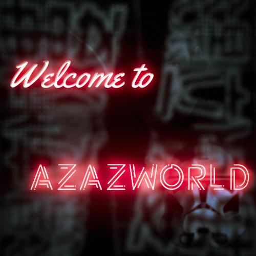 Welcome To Azazworld Mash-Up Pack #1 [2021]