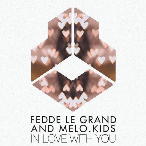 Fedde Le Grand & Melo.Kids - In Love With You (Extended Mix) [2021]