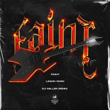 Linkin Park - Faint (Dj Miller Remix) [2020]
