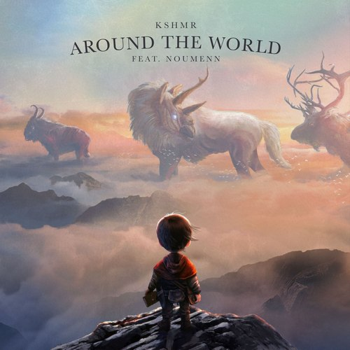 Kshmr feat. Noumenn - Around The World (Extended Mix) [2021]
