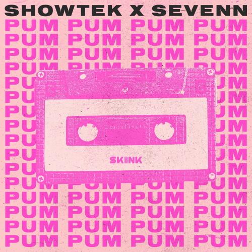 Showtek & Sevenn - Pum Pum (Extended Mix) [2021]