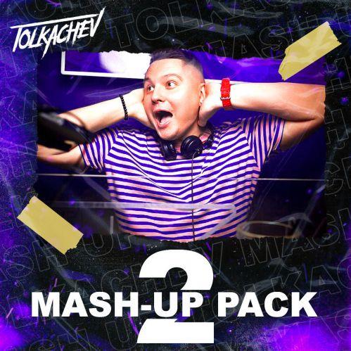 Tolkachev - Mash-Up Pack (Vol.2) [2021]