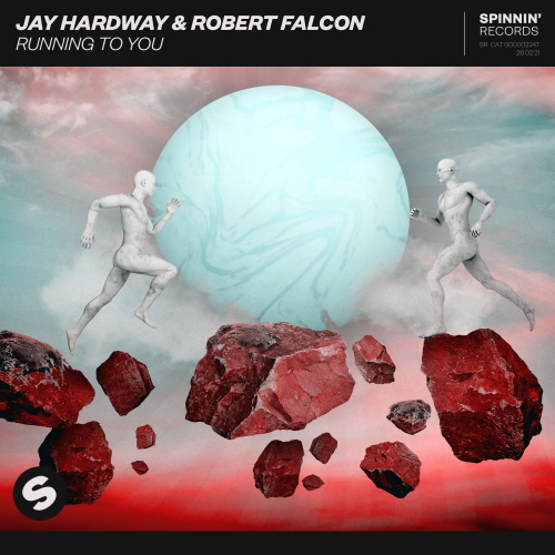 Jay Hardway & Robert Falcon - Running To You (Extended Mix) [2021]