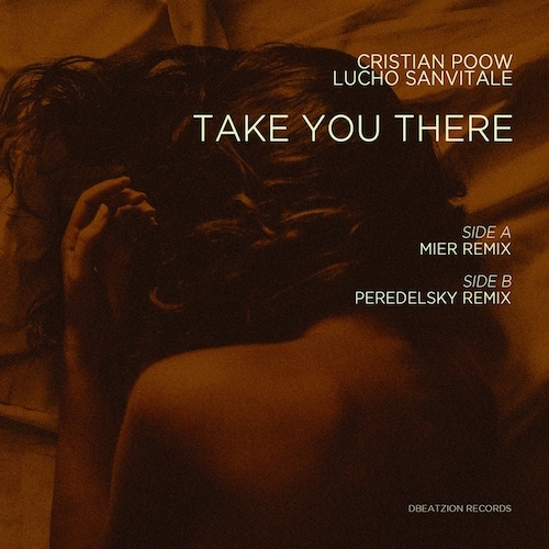 Cristian Poow & Lucho Sanvitale - Take You There (Peredelsky Radio Mix) [2021]