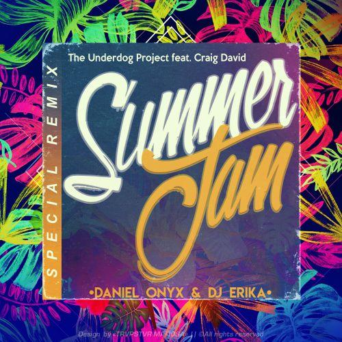 The Underdog Project feat. Craig David - Summer Jam (Daniel Onyx & Dj Erika Remix) [2021]