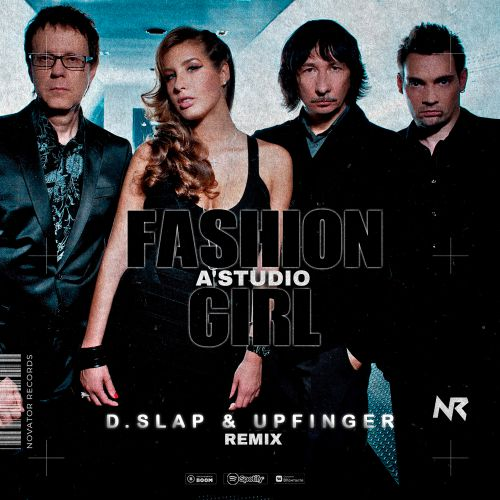 A-Cтудио - Fashion Girl (D.Slap & Upfinger Remix) [2021]