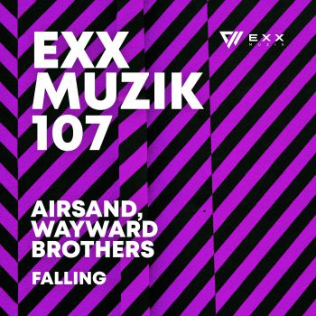 Airsand & Wayward Brothers - Falling; Alex Aguayo - Not Going Out [2021]