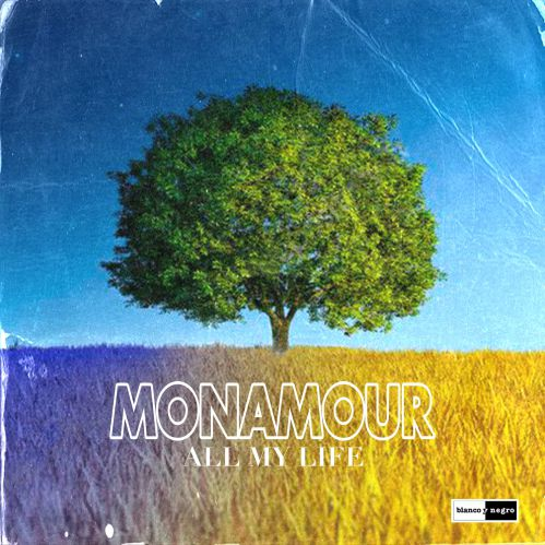 Monamour - All My Life (Extended Mix) [2021]