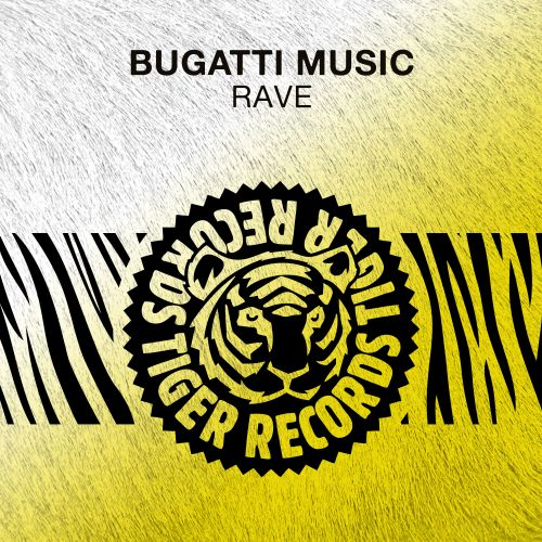 Bugatti Music - Rave (Extended Mix) [2021]