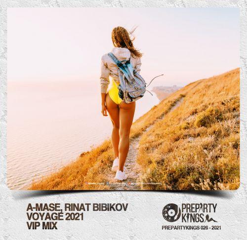A-Mase feat. Rinat Bibikov - Voyage (Vip Mix) [2021]