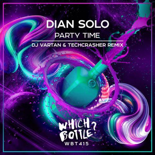 Dian Solo - Party Time (Dj Vartan & Techcrasher Remix) [2021]