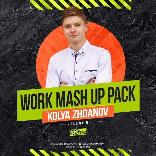 Kolya Zhdanov - Work Mash Up Pack #05 [2021]