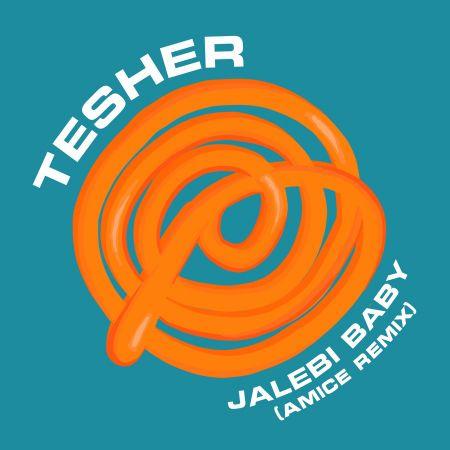 Tesher - Jalebi Baby (Amice Remix) [2021]