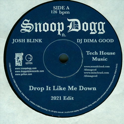 Snoop Dog & Josh Blink - Drop It Like Me Down (Dima Good Mash'n'Boot) [2021]