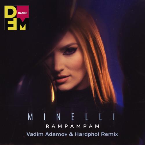 Minelli - Rampampam (Vadim Adamov & Hardphol Remix) [2021]