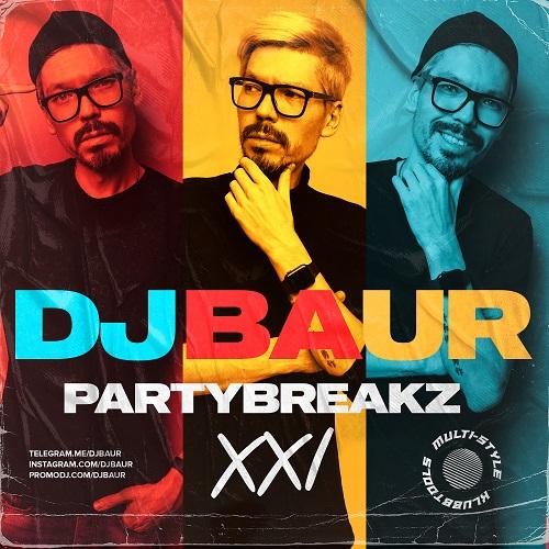 DJ Baur - Partybreakz XXl [2021]