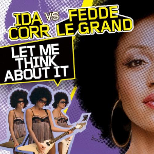 Ida Corr Vs Fedde Le Grand - Let Me Think About It (Dj Gambella Exclusive Remix) [2021]