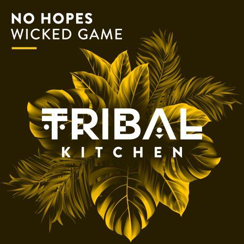No Hopes - Wicked Game (Original Mix) [2021]