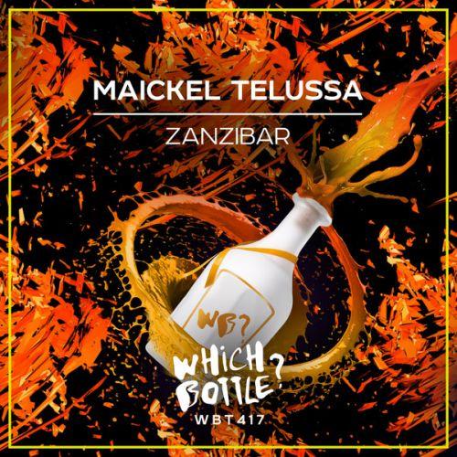 Maickel Telussa - Zanzibar (Radio Edit; Club Mix) [2021]