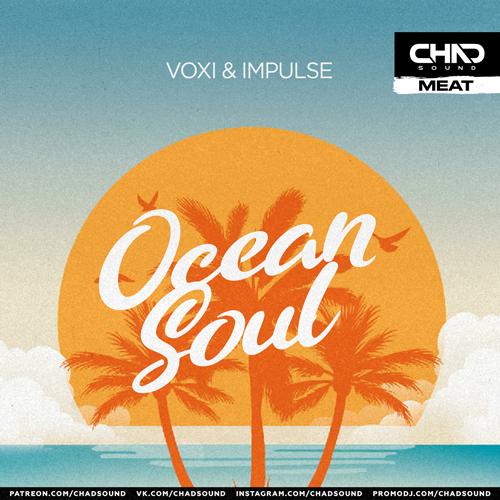 Voxi & Impulse - Ocean Soul [2021]