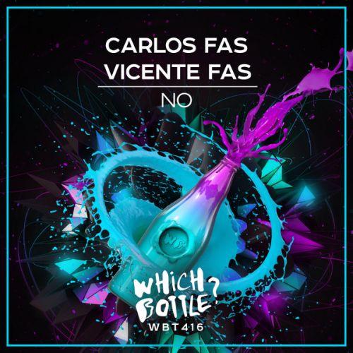 Carlos Fas, Vicente Fas - No (Radio Edit; Club Mix) [2021]
