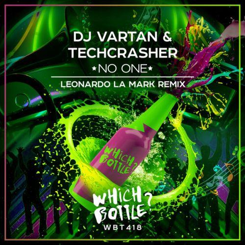 DJ Vartan & Techcrasher - No One (Leonardo La Mark Remix) [2021]