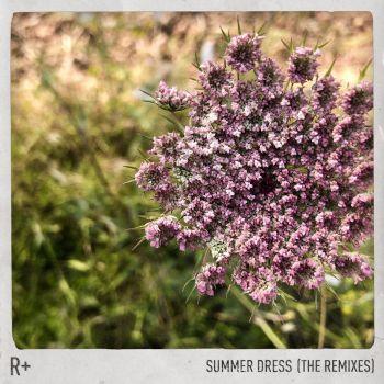 R Plus & Dido - Summer Dress (Theo Kottis; R Plus Love Remix's) [2019]