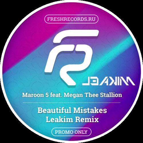 Maroon 5 feat. Megan Thee Stallion - Beautiful Mistakes (Leakim Remix) [2021]