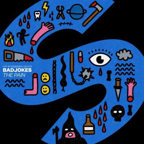Badjokes - The Pain; Efim Kerbut - Rush; Mr. Mess - 2 Me; Nevaleft - Save The World (Extended Mix's) [2021]