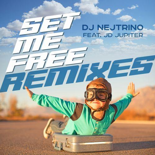 Dj Nejtrino ft JD Jupiter - Set Me Free (Pitchugin Remix) [2021]