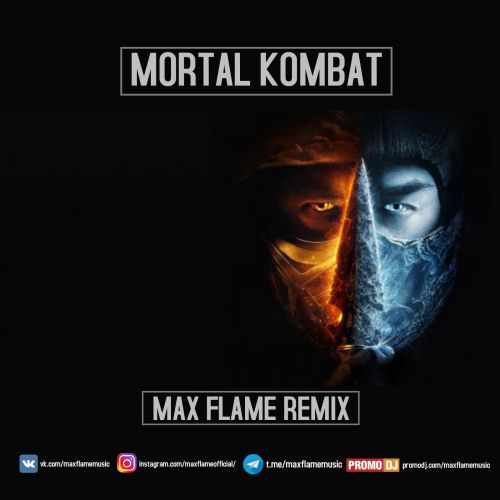 Mortal Kombat - Main Theme (Max Flame Remix) [2021]