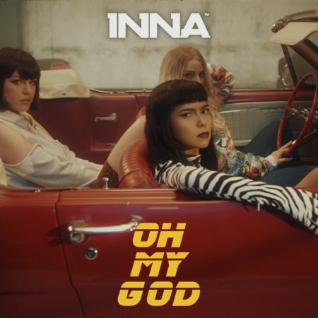 Inna - Oh My God [2021]