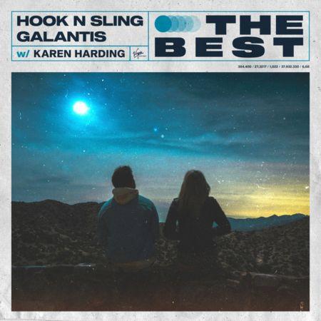Hook N Sling, Galantis, Karen Harding - The Best [2021]