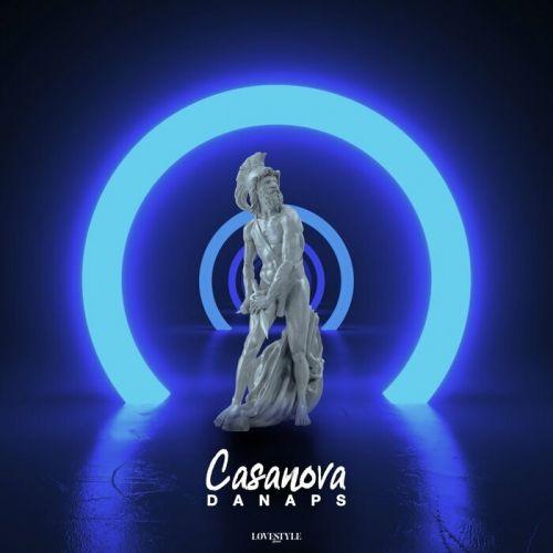 Danaps - Casanova (Extended Mix) [2021]