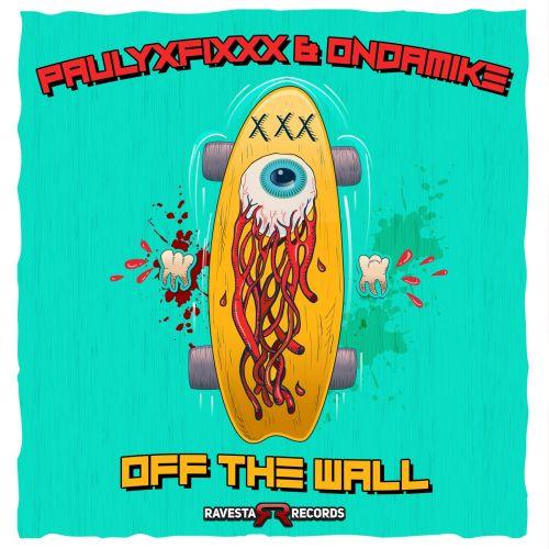 DJ Fixx & Ondamike - Off The Wall (Original Mix) [2021]