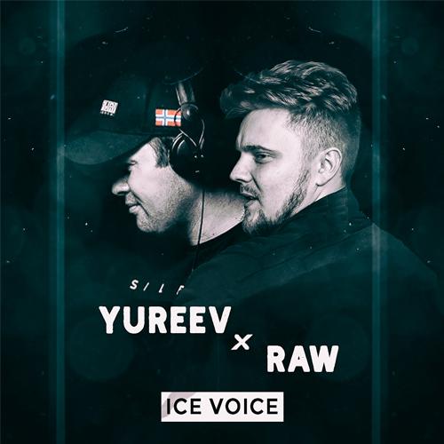 Raw & Yureev - Ice Voice [2021]