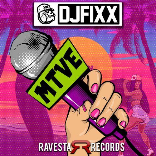 DJ Fixx - Mtve (Original Mix) [2021]